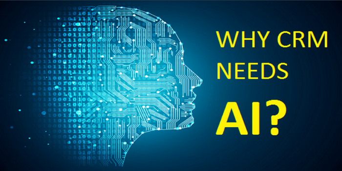 Why CRM Needs AI?
